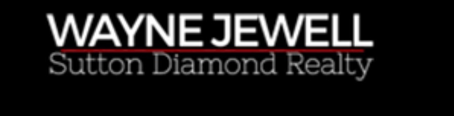 Wayne Jewell - Sutton Diamond Realty